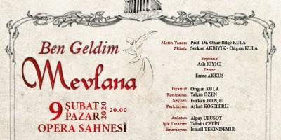 'Ben Geldim Mevlana' Konseri Opera Sahnesi'nde